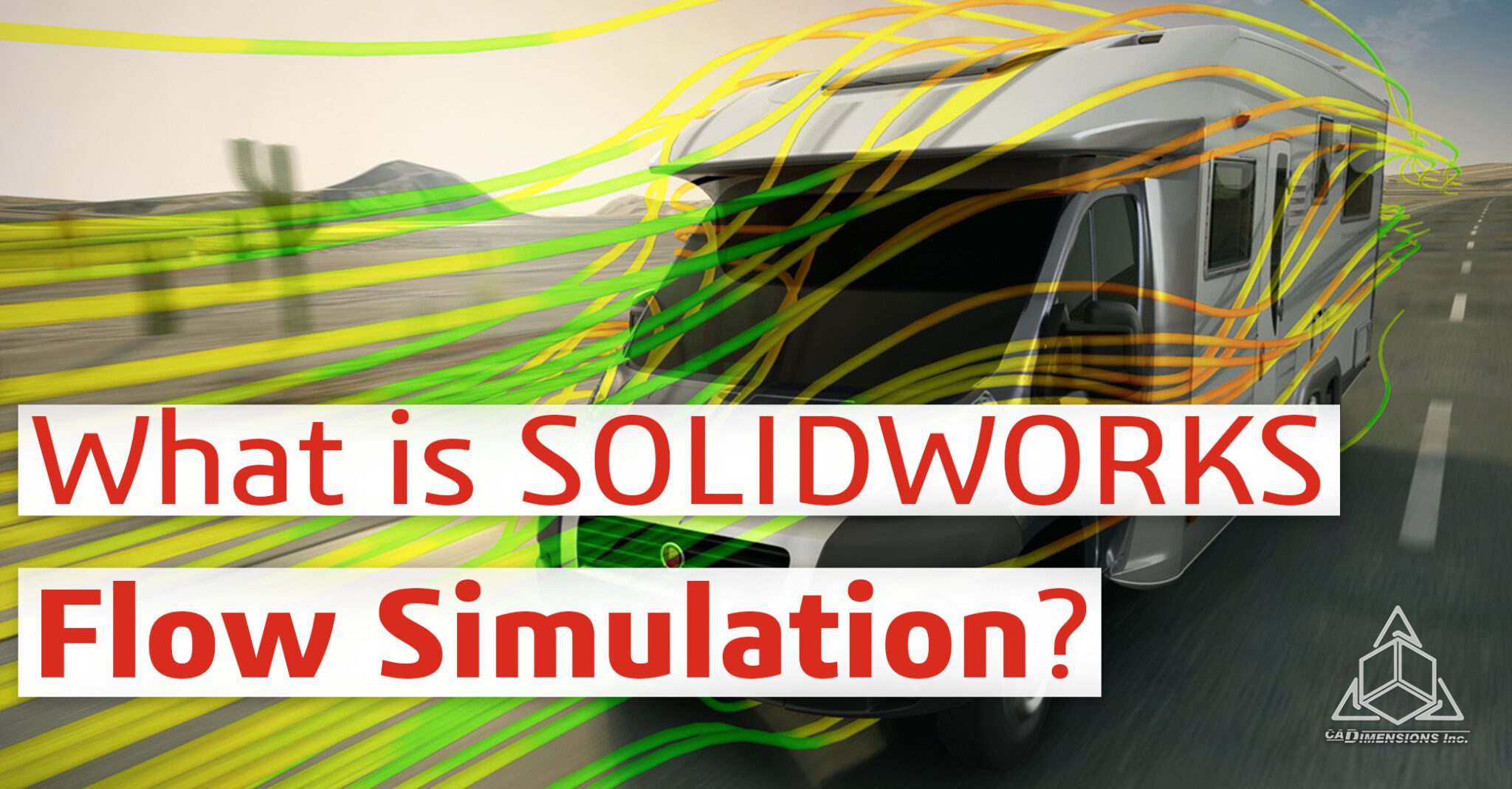 What is SOLIDWORKS Flow Simulation CADimensions