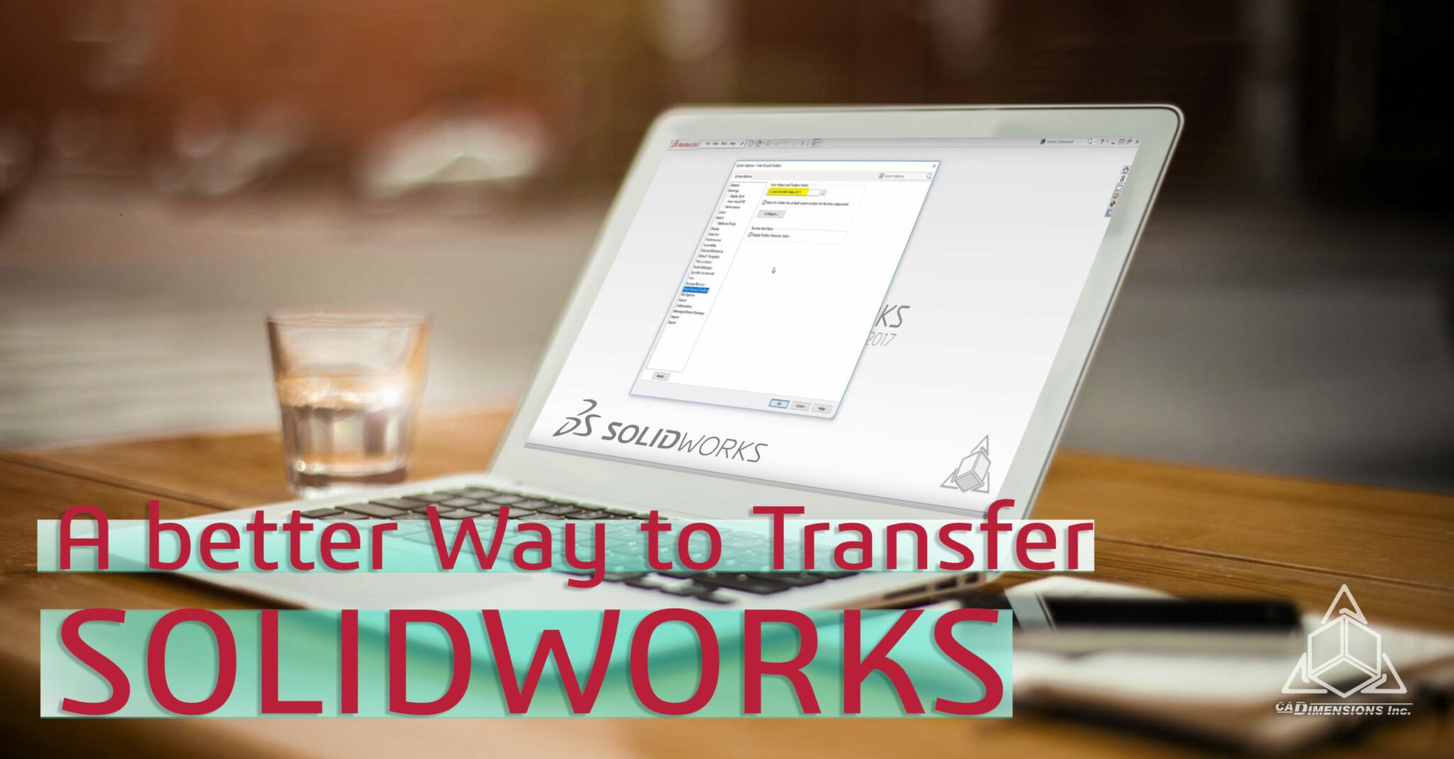 A New Way to Transfer SOLIDWORKS