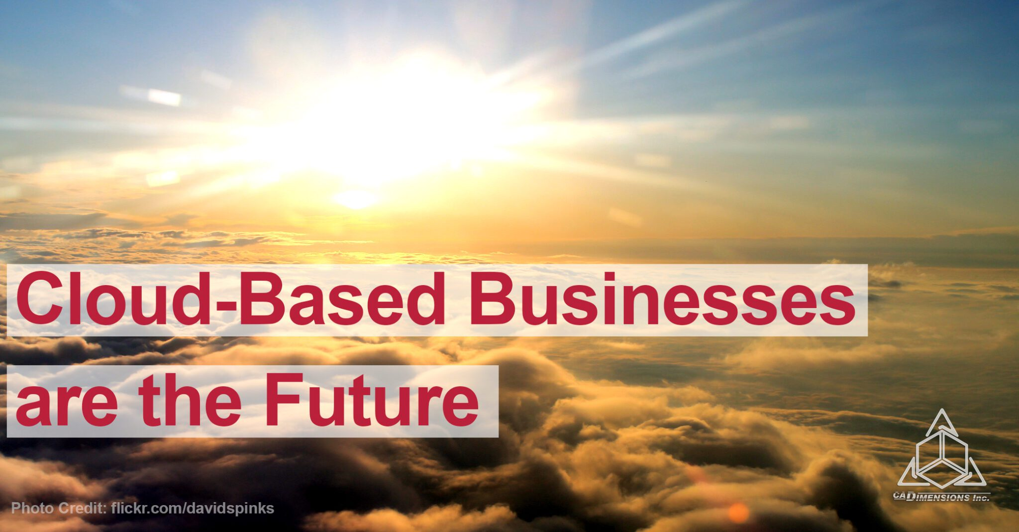 Cloud based businesses are the future Blog CADimensions