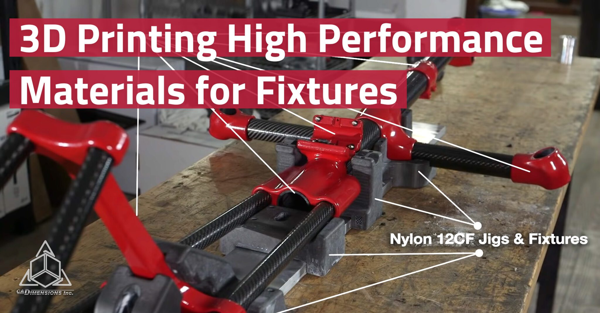 3D Printing High Performance Materials for Fixtures CADimensions Stratasys