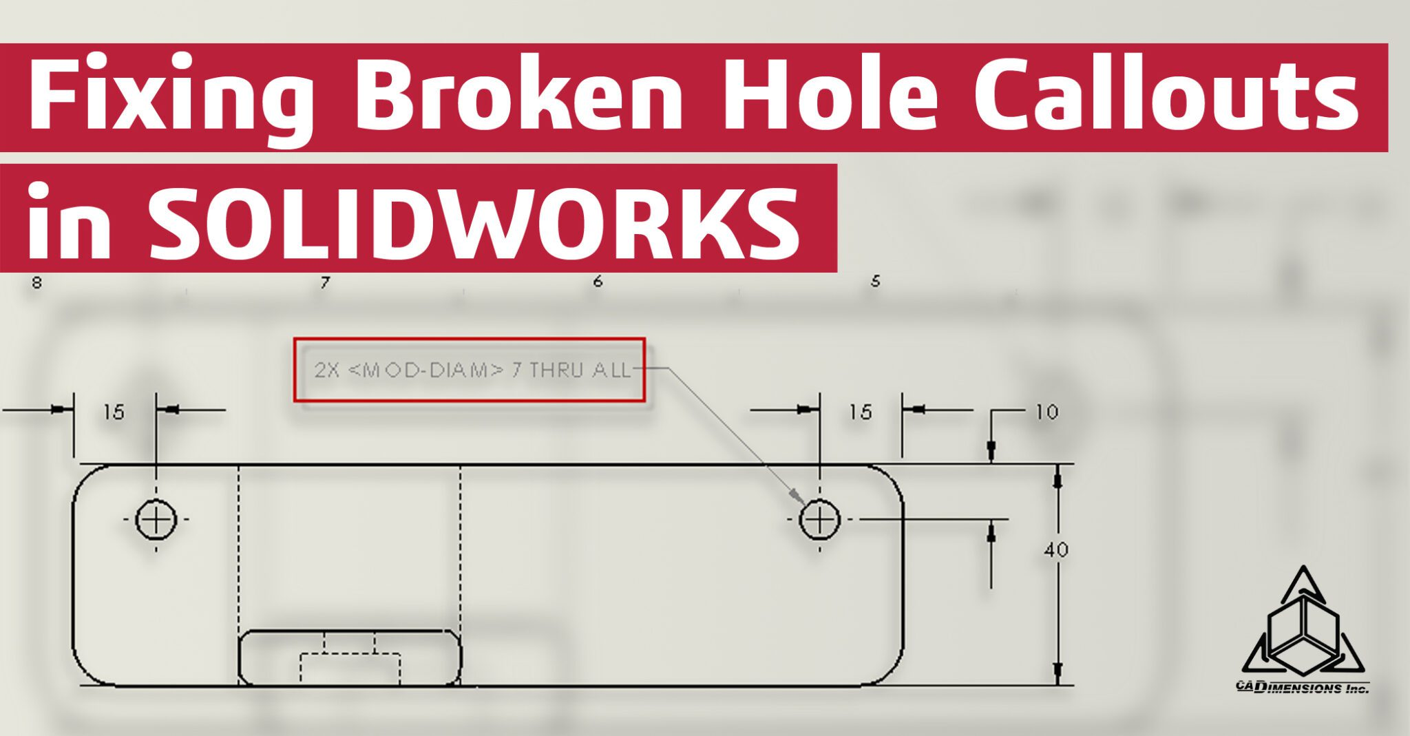 fixing broken hole callouts in solidworks with CADimensions